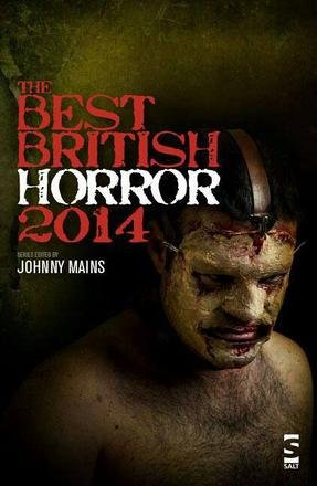 The Best British Horror 2014, edited by Johnny Mains